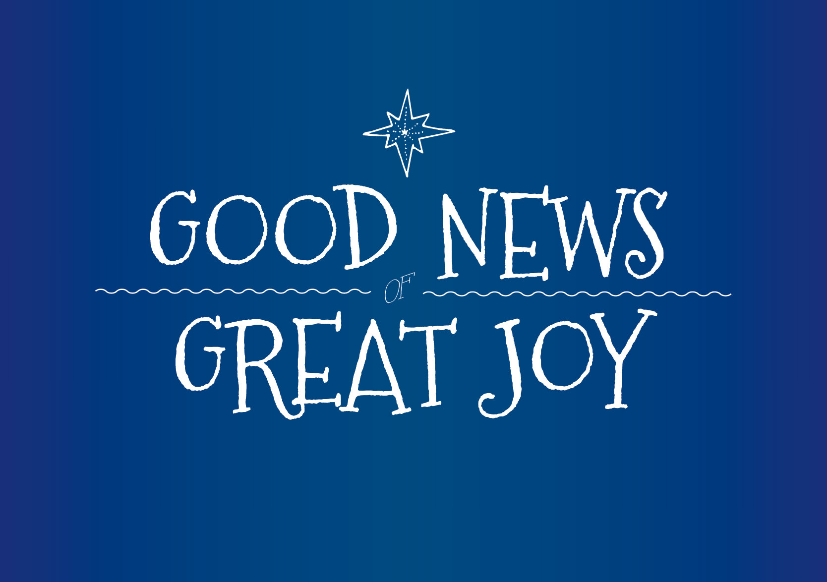 Good News Great Joy