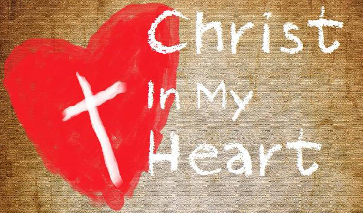 The Spirit of Christ in Your Heart
